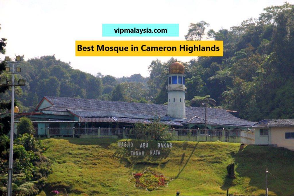 Best Mosque in Cameron Highlands