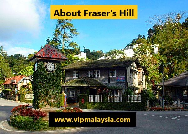 About Fraser Hill Malaysia Sejarah Bukit Fraser