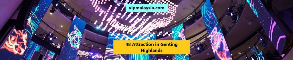 Best Attraction in Genting Highlands Malaysia