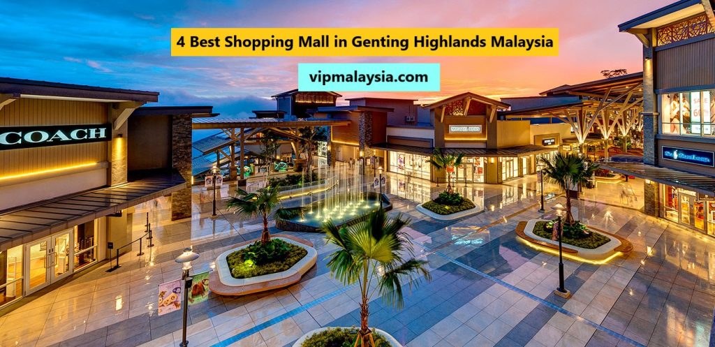 Best Shopping in Genting Highlands Malaysia