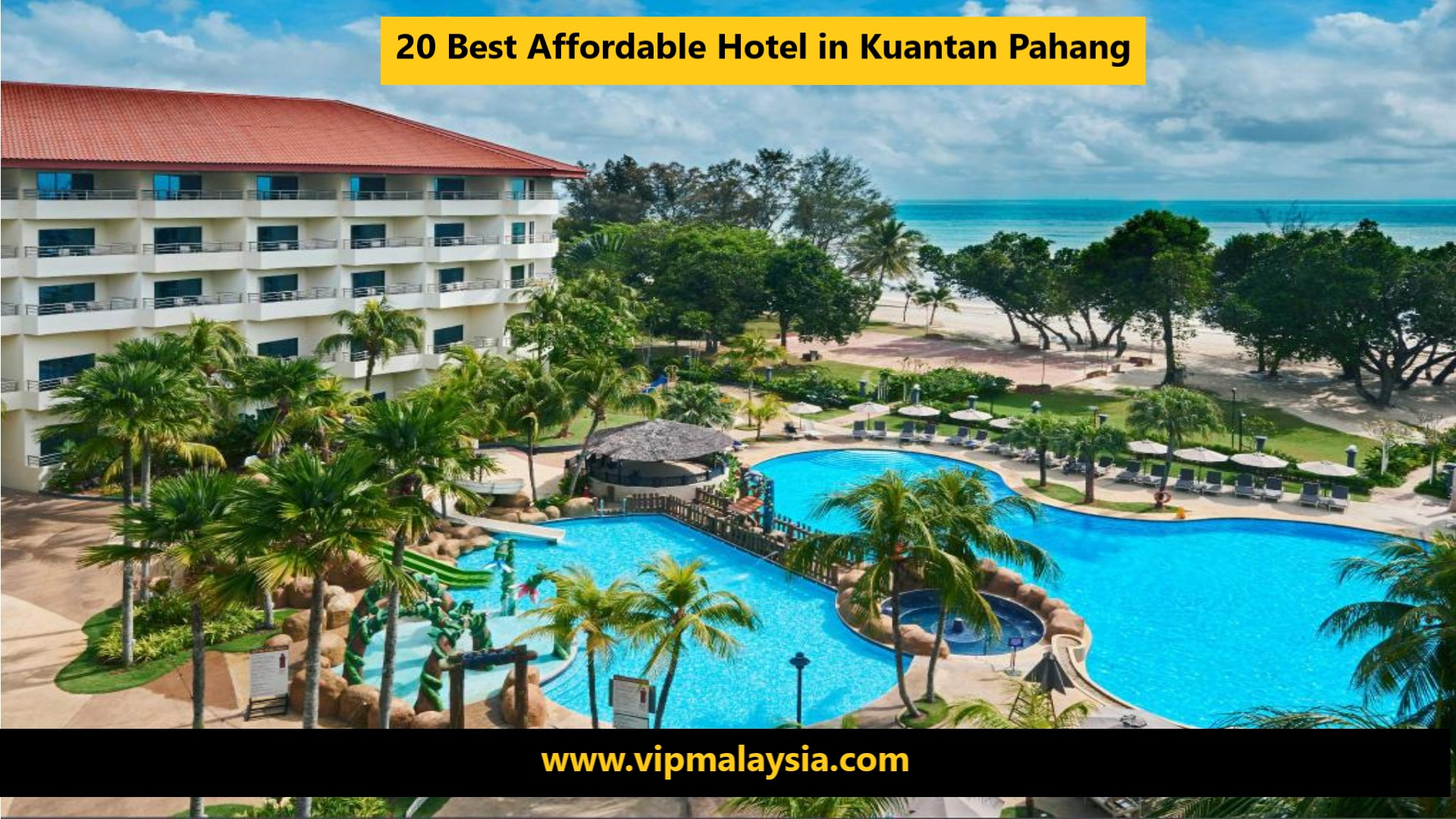 Best Affordable Hotel in Kuantan Pahang Malaysia