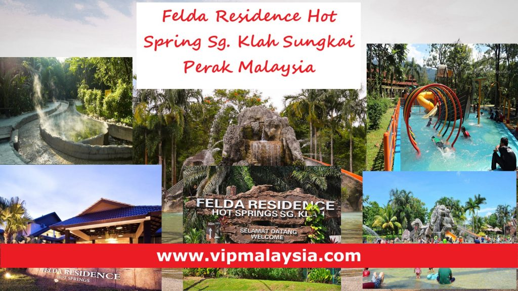 Felda Residence Hot Spring Sungkai Sg. Klah Perak