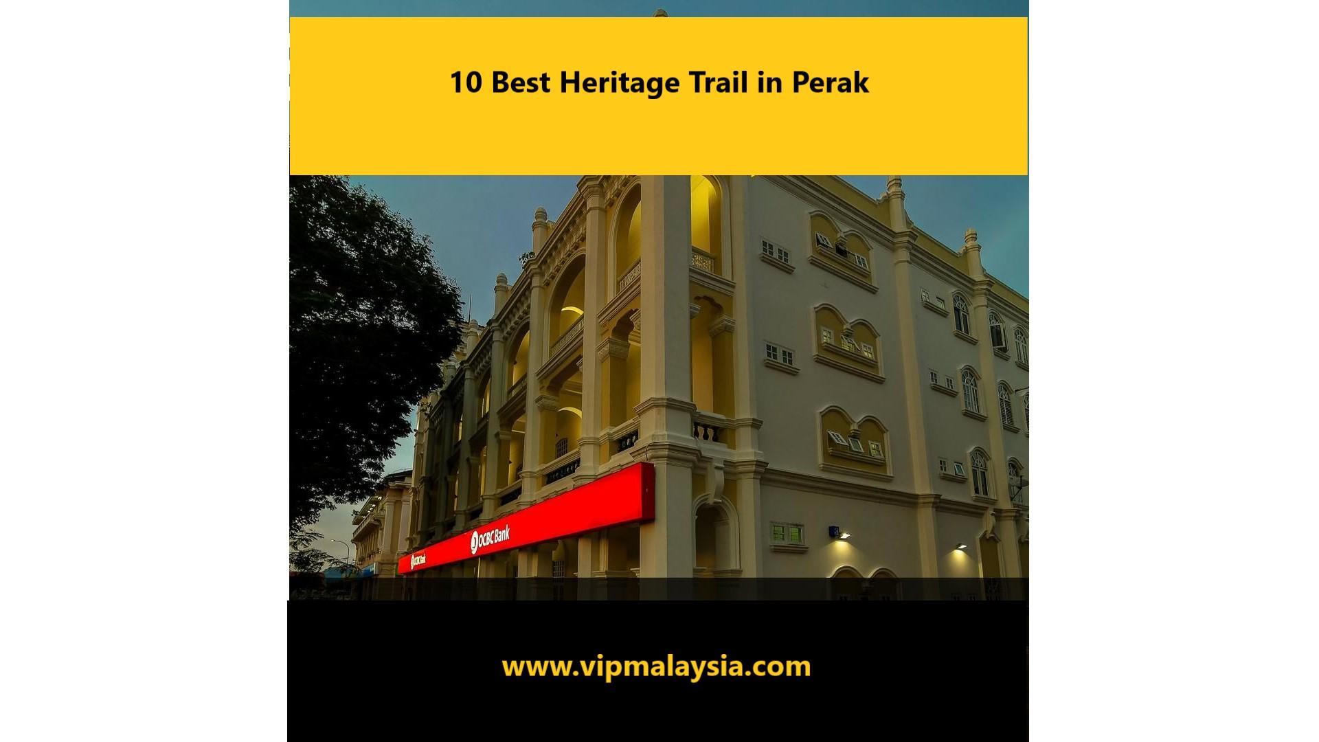 Heritage Trail in Ipoh Perak Malaysia