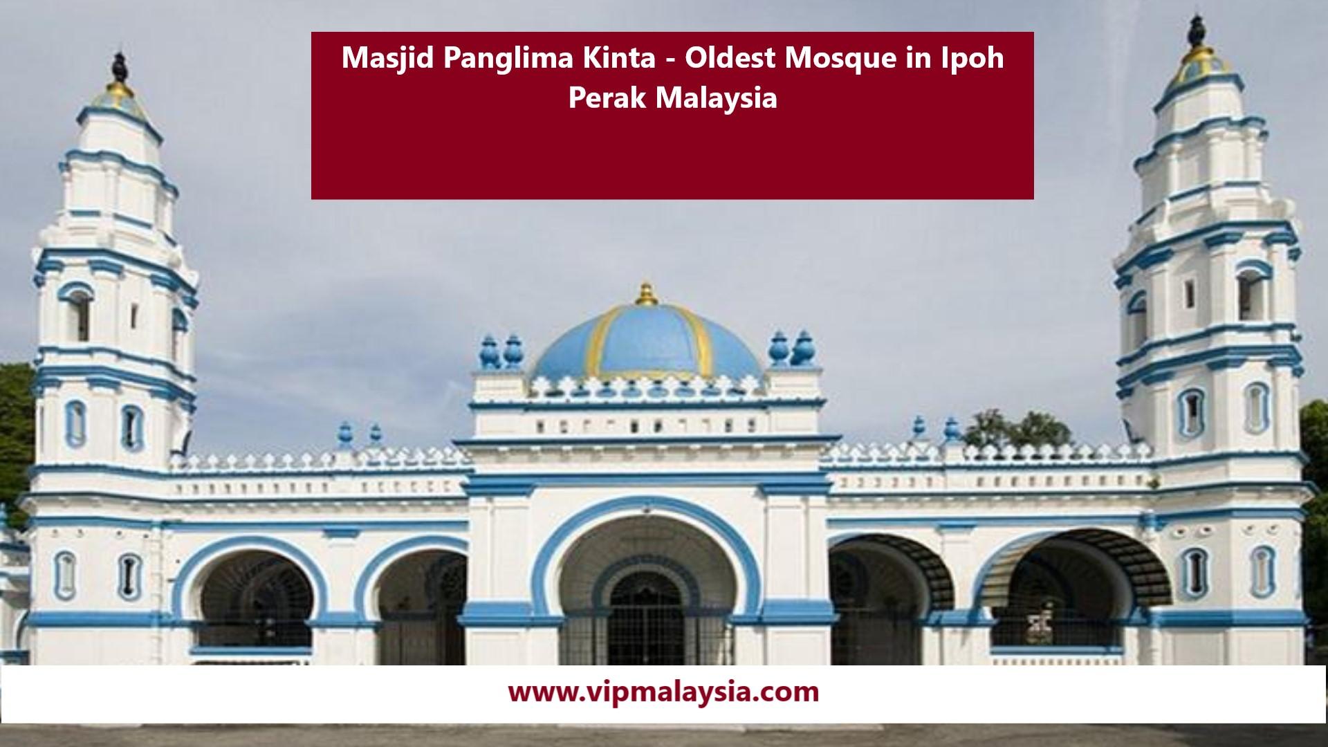 Masjid Panglima Kinta Mosque Ipoh Oldest Mosque in Perak Malaysia
