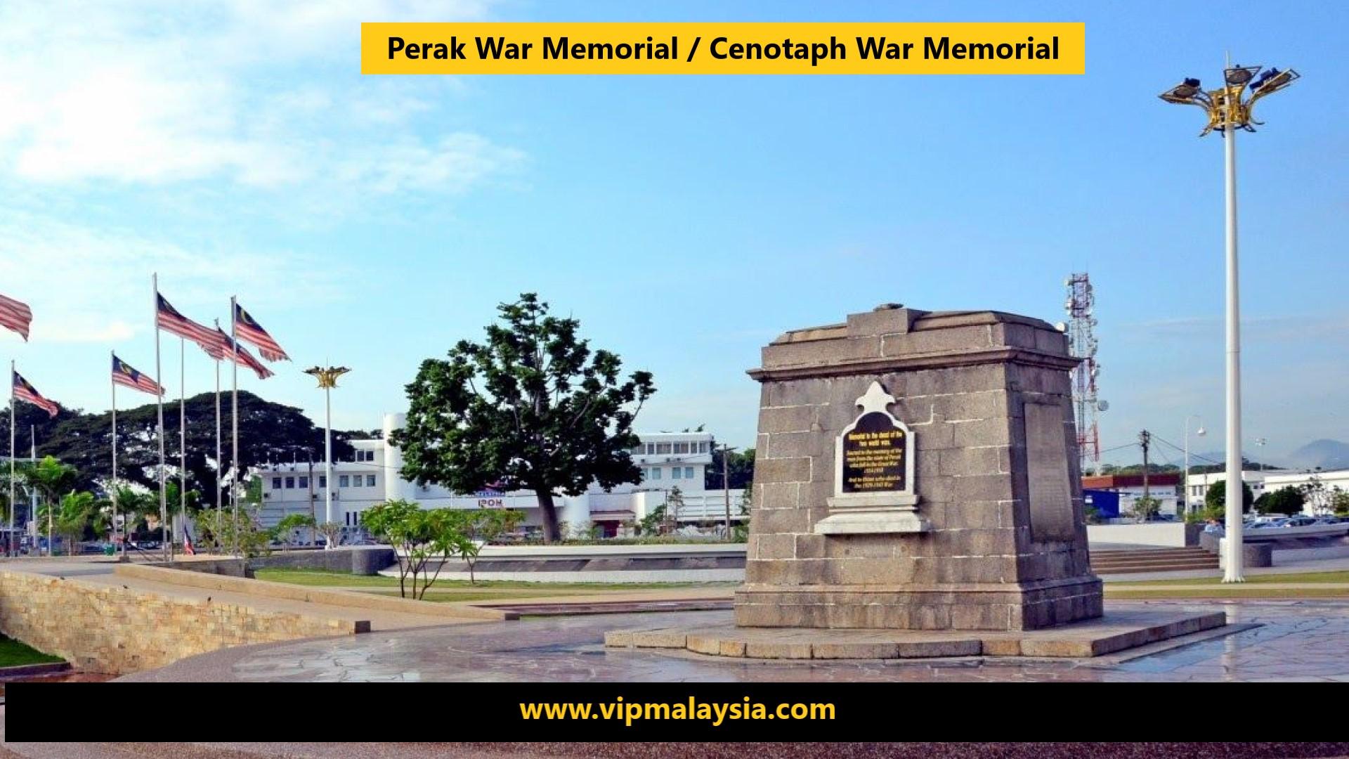 Perak War Memorial / Cenotaph War Memorial
