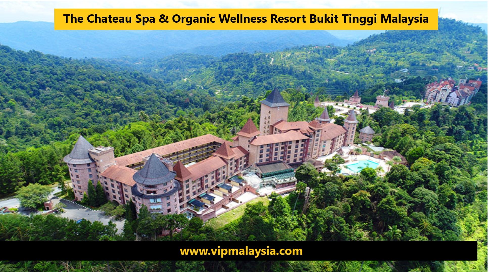 The Chateau Bukit Tinggi Malaysia
