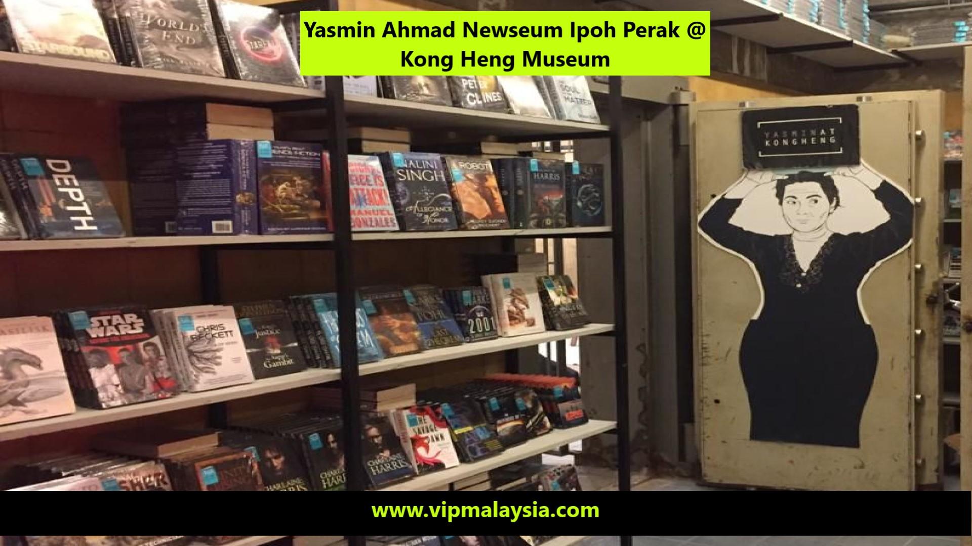Yasmin Ahmad Newseum Kong Heng Museum Ipoh Perak Malaysia